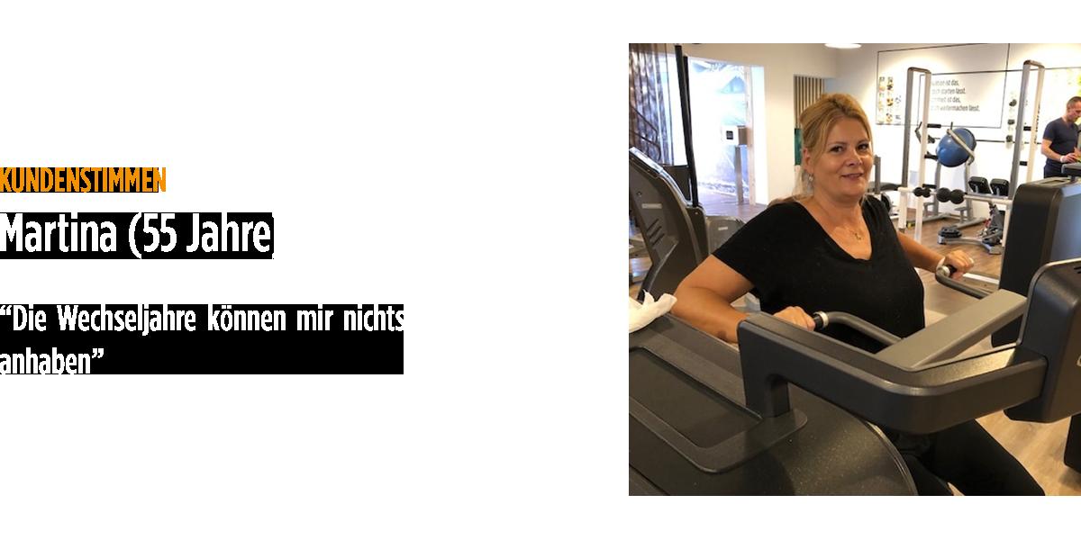 <em>Kundenstimmen</em>Martina (55 Jahre)